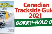 SOLD OUT! Canadian Trackside Guide® 2021
