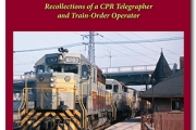"""OS Don"" Recollections of a CPR Telegrapher and Train-Order Operator"
