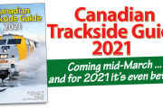 ACCEPTING ORDERS! Canadian Trackside Guide® 2021 - Shipping Mid-March