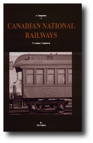 A Companion to Canadian National Railways Passenger Equipment